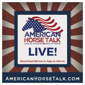 American Horse Talk LIVE