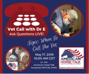 Vet Call with Dr E - American Horse Talk LIVE @ American Horse Talk Official Facebook PAGE